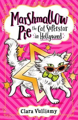 Marshmallow Pie The Cat Superstar in Hollywood by