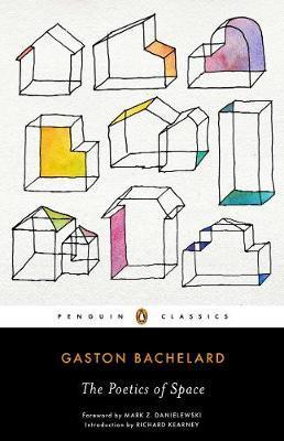 The Poetics of Space by Gaston Bachelard