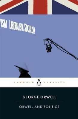 Orwell and Politics by