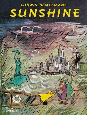 Sunshine: A Story about the City of New by Ludwig Bemelmans