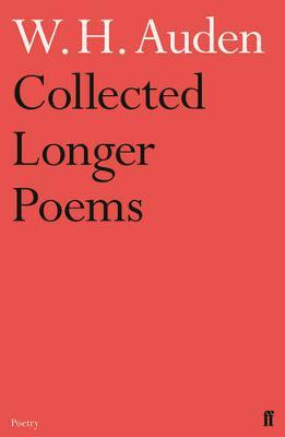 Collected Longer Poems by W.H. Auden