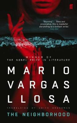 The Neighborhood by Mario Vargas Llosa
