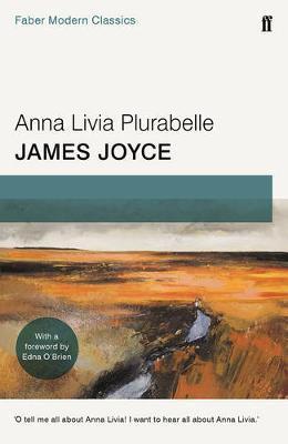Anna Livia Plurabelle: Faber Modern Clas by