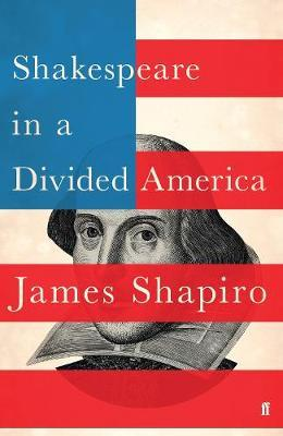 Shakespeare in a Divided America by