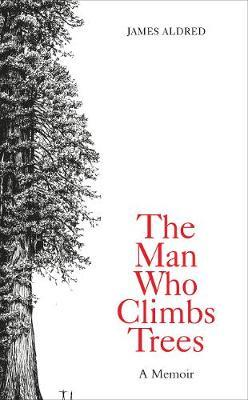 The Man Who Climbs Trees by