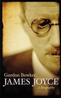 James Joyce: A Biography by