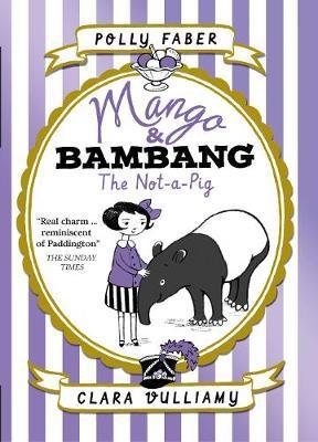 Mango & Bambang: The Not-a-Pig by