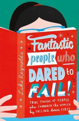 Fantastic People Who Dared to Fail 9+ by