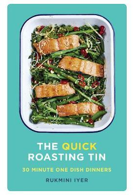 The Quick Roasting Tin by