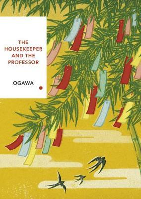 The Housekeeper and the Professor: Vintage Classics Japanese Series by Yoko Ogawa