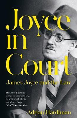 Joyce in Court    Hardiman by