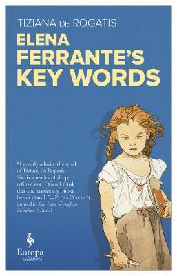 Elena Ferrante's Key Words by