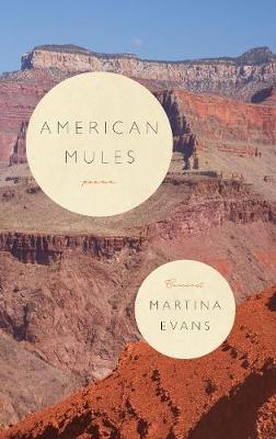 American Mules by Martina Evans