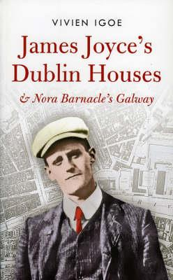 James Joyce's Dublin Houses by