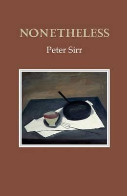 Nonetheless by Peter Sirr
