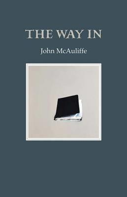 The Way in by John McAuliffe