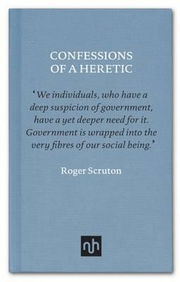 Confessions of a Heretic by