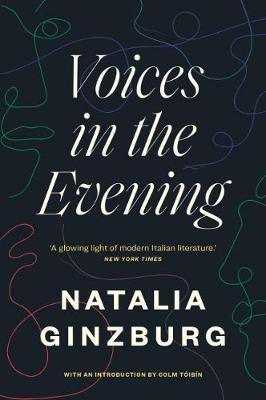 Voices in the Evening by Natalia Ginzburg