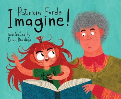Imagine! by Patricia Forde