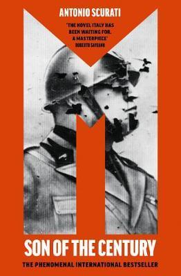 M.: Son of the Century by Antonio Scurati
