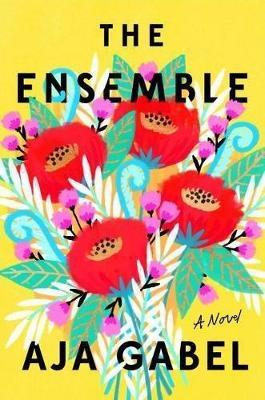 The Ensemble (large paperback) by Aja Gabel
