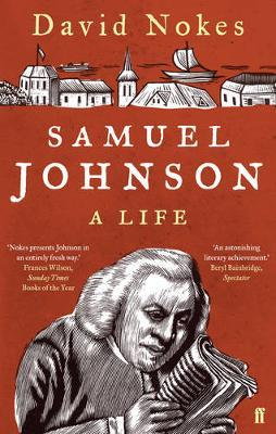 Samuel Johnson: A Life by David Nokes