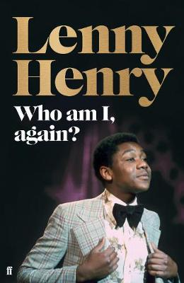 Who am I, again? by Lenny  Henry