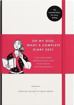 Oh My God, What a Complete Diary 2021 by Emer McLysaght