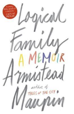 Logical Family (large paperback) by Armistead Maupin