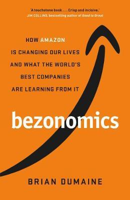 Bezonomics (hardback) by Brian Dumaine