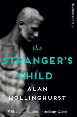 The Stranger's Child: Picador Classic by Alan Hollinghurst
