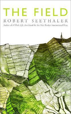 The Field by Robert Seethaler