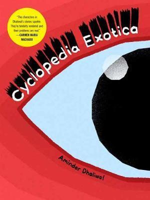 Cyclopedia Exotica by Aminder Dhaliwal