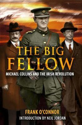 The Big Fellow: Michael Collins by