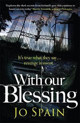 With Our Blessing (large paperback) by Jo Spain