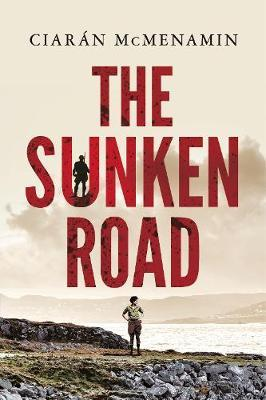 The Sunken Road by Ciaran McMenamin