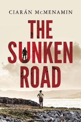 The Sunken Road by Ciaran McMenamin