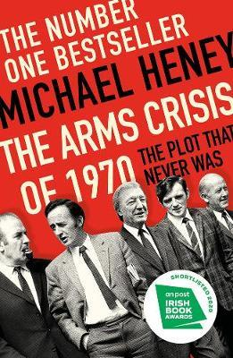 The Arms Crisis of 1970 by