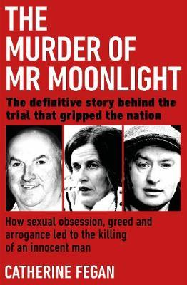 The Murder of Mr Moonlight (large paperback) by Catherine Fegan