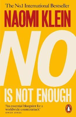 No Is Not Enough: Defeating the New Shock Politics by