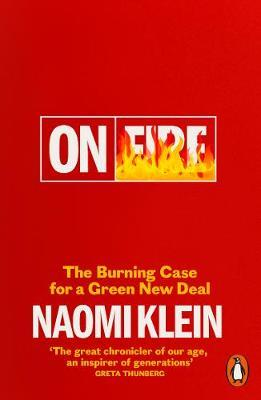 On Fire: The Burning Case for a Green New Deal by