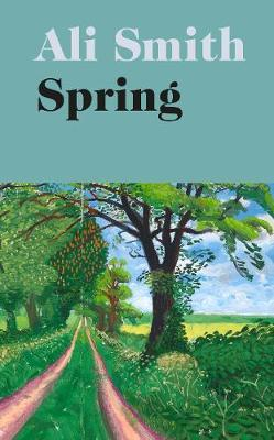 Spring (large paperback) by Ali Smith