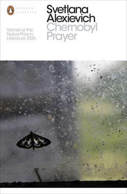 Chernobyl Prayer: Voices from Chernobyl by