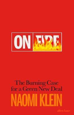 On Fire: The Burning Case for a Green Ne by