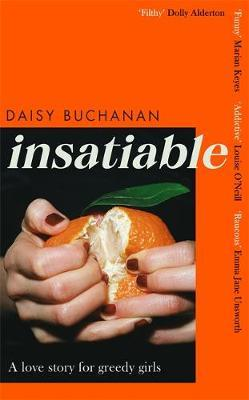 Insatiable: A love story for greedy girls by