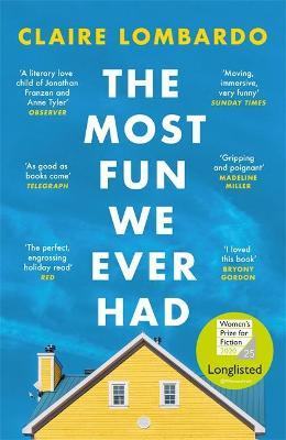 The Most Fun We Ever Had: Longlisted for by