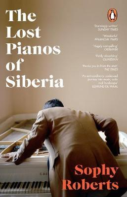 The Lost Pianos of Siberia by