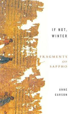 If Not, Winter: Fragments Of Sappho by