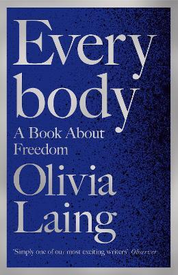 Everybody **SIGNED** by Olivia Laing