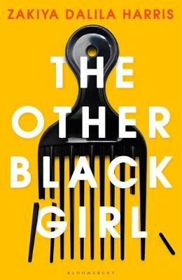 The Other Black Girl by Zakiya Dalila Harris